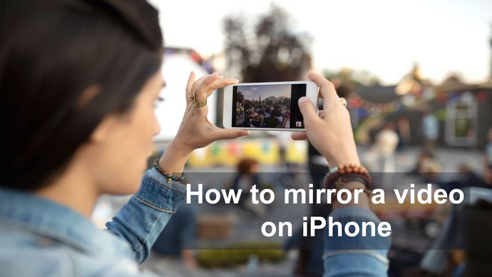 how to mirror a video on iphone copy
